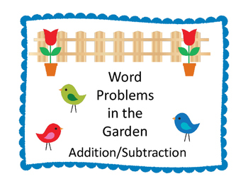 Word Problem in the Garden:  Addition/Subtraction
