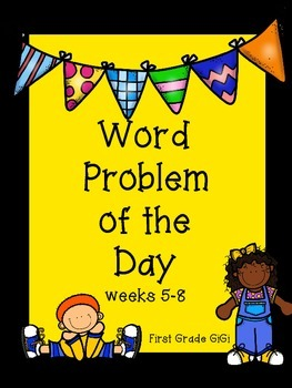 Word Problem of the Day Weeks 5-8