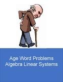 Word Problems - Age - Algebra Linear Systems