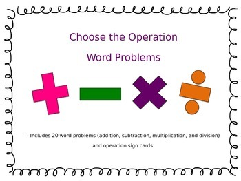 Word Problems- Choose the Operation