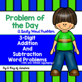 Problem of the Day {3-Digit Addition and Subtraction}