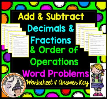 Word Problems Worksheet Add Subtract Decimals Fractions Or