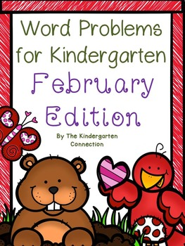 Word Problems for Kindergarten - February Edition