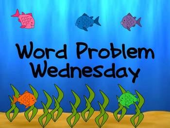 Word Problems on Wednesday