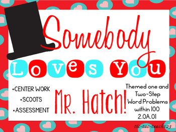 "Word Problems themed around, ""Somebody Loves You Mr. Hatch!"""