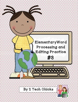Word Processing & Editing Practice #3--Brand New!