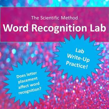 The Scientific Method:  Word Recognition Lab (Identifying