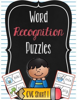 Word Recognition Puzzles - CVC Words Short I