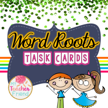 Word Roots Task Cards