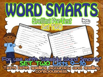 Word Smarts Spelling Pre-Tests {For Set Two Lists 9-16}