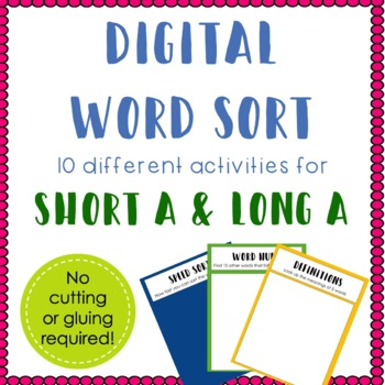 Digital Word Sort for Short A and Long A