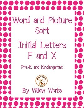 Word Sort Initial Letter F and X
