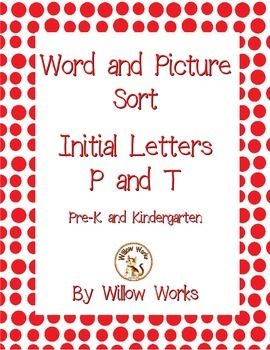 Word Sort Initial Letter P and T