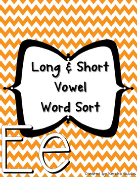 Word Sort {Long & Short E}