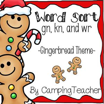 Silent Consonant Word Sort -gn, -kn, and -wr Gingerbread M