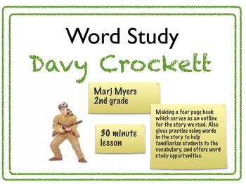 Word Study Davy Crockett 2nd Grade