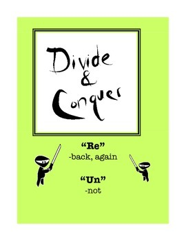 """Word Study: """"Divide and Conquer"""" Packet """"Re"""" & """"Un"""""""