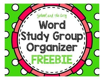 Word Study Group Organization (Words Their Way)