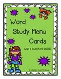Word Study Menu Cards / With a Superhero Theme