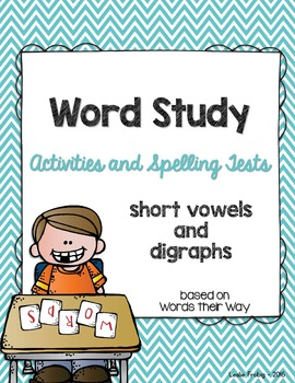 Word Study: Short Vowels and Digraphs