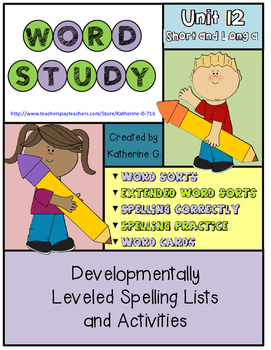 Word Study Unit 12: Short and Long a