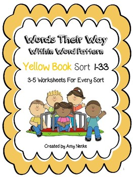 Word Their Way- YELLOW-  Within Words Sort 1-25