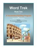 Word Trek Book Two: Vocabulary/Spelling  (Greek and Latin