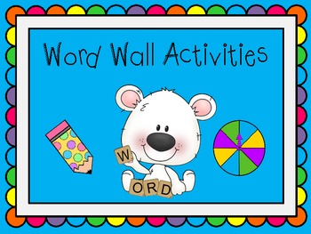 Word Wall Activities for the Primary Grades
