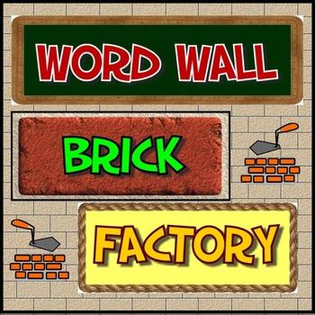 Word Wall Brick Factory