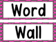 Word Wall -Bright Pink With Gray Dots and 200 Fry Words