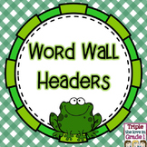 Word Wall Headers - Frog Theme
