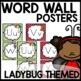 Word Wall (Lady Bug Themed)