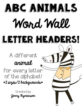 Word Wall Letter Headers! ~ABC Animals!!!~
