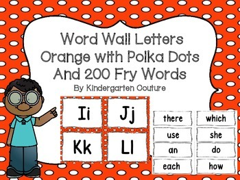"""Word Wall Letters Polka Dot Orange and """"200"""" Fry Words"""