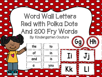 """Word Wall Letters Red With Polka Dots and """"200"""" Fry Words"""
