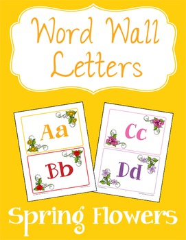 Word Wall Letters: Spring Flowers