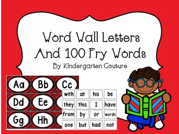Word Wall Letters (red trim) and 100 Fry Words