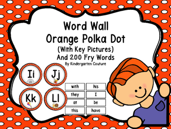 Word Wall Orange Polka Dot And 200 Fry Words