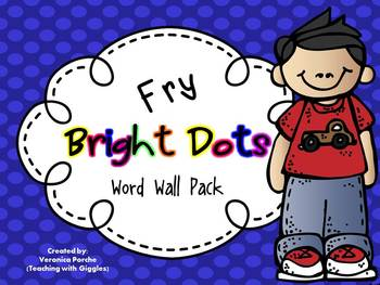 Word Wall Pack {Fry Words}- Bright Dots