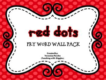 Word Wall Pack {Fry Words}- Red Dots