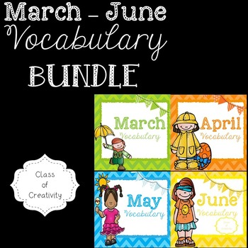 Word Wall Vocabulary BUNDLE (March - June)