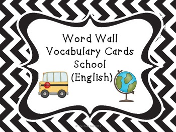 Word Wall Vocabulary Cards-School (English)