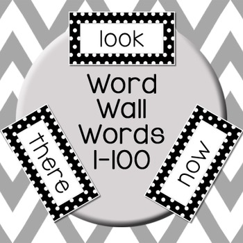 Word Wall Words: First 100 Fry Words - Black & White