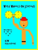 Word Wheels on Steroids - KJW Publications - 6 pages - pdf