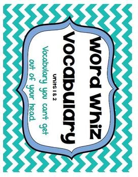 Word Whiz Vocabulary Unit 1 & 2 Context Clues