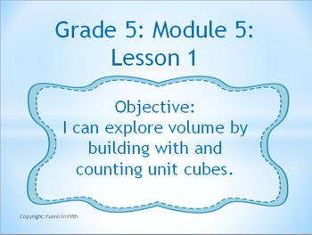 EngageNY PowerPoint Presentation Fifth Grade: Module 5 Lessons 1