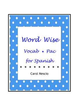 Word Wise Vocab * Pac For Spanish