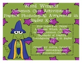 Word Wizards: Common Core Activities in Phonological Aware