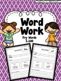 Word Work -Fry words 1-100