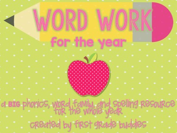 Word Work: A BIG Resource of Phonics, Word Families, and S